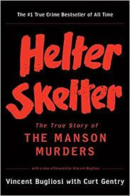 Helter Skelter. Book about the Manson murders.