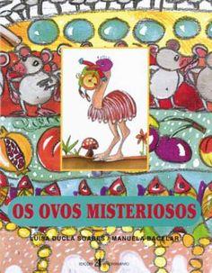 Os Ovos Misteriosos Autor: Luísa Ducla Soares Editora: Edições Afrontamento
