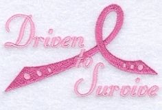 Driven To Survive - 5x7 | Cancer Awareness | Machine Embroidery Designs | SWAKembroidery.com Starbird Stock Designs
