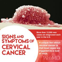 Cervical cancer occurs when abnormal cells develop and spread in the cervix, the lower part of the uterus. More than 12,000 new cases are diagnosed each year in the U.S. A unique fact about cervical cancer is that most cases are triggered by a type of virus. When found early, cervical cancer is highly curable. Know the symptoms that could point to a problem; caught early, it's highly curable.