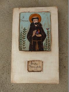Saint Francis / Rustic Hand Painted Picture On Hand by Popielnik