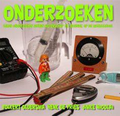 Folkert Oldersma, Henk De Vries & Jimke Nicolai. Onderzoeken. Leren onderzoeken binnen wetenschap en techniek op de basisschool. Plaats: O/TECHN.