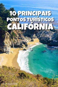 Confira os 10 principais pontos turísticos da Califórnia: lugares como a Pacific Coast Highway, São Francisco e o Parque Yosemite não podiam ficar de fora
