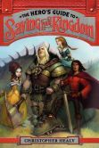 """""""The Hero's Guide to Saving Your Kingdom"""" by Christopher Healy and Todd Harris.  Staff Picks: July 2013."""