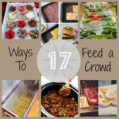 17 Ways To Feed a Crowd