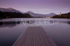Lake Bled, Slovenia. when I was here on this dock was a little girl and her grandfather believe it or not. this exact dock.