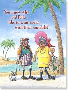 Birthday Card - You know why old folks like to wear socks with their sandals? You will soon. | Crash Cooper | 44898 | Leanin' Tree