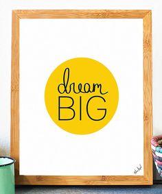 'Dream Big' Print