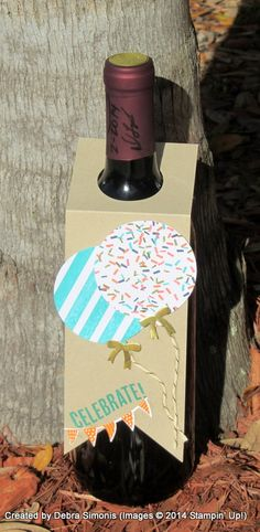 Tag for Wine Bottle - Celebrate Today stamp set by Stampin' Up! Deb's Stampin' Grounds