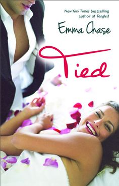 Tied by Emma Chase | Tangled Series Book #4 | Publication Date: October 7th 2014 | Publisher: Gallery Books | Age Group: Adult | Genre: Contemporary Romance | http://www.emmachase.net/