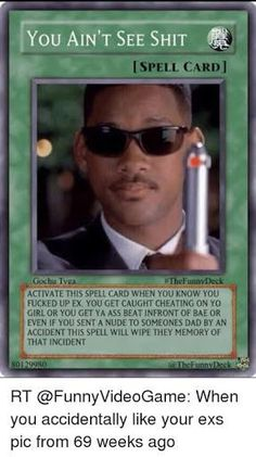 You ain't see shit. Yugioh Trap Cards, Funny Yugioh Cards, Funny Cards, Funny Internet Memes, Stupid Funny Memes, Funny Relatable Memes, You Funny, Pokemon Card Memes, Response Memes