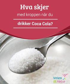 Hva skjer med kroppen når du drikker Coca Cola?  Det #faktum at Coca Cola er bra for #rengjøring eller for å #åpne tette sluk gir oss en #anelse om hvilke ingredienser den inneholder.