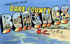 """""""GREETINGS FROM DARE COUNTY BEACHES N.C."""" vintage Outer Banks postcard"""