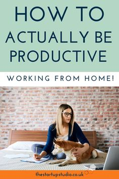 How to actually be productive working from home — The Start-Up Studio Business Tips, Online Business, Work From Home Tips, Quitting Your Job, Online Entrepreneur, Sales And Marketing, Make More Money, Pinterest Marketing, Blog Tips