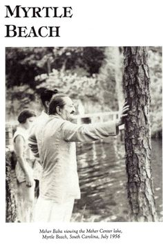 Meher Baba viewing the Meher Spiritual Center Lake in Myrtle Beach, SC. July 1956. Lord Meher, page 4996
