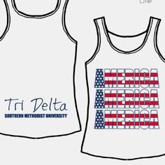 Nothing says America like Tri Delta!