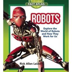 Buy Robots: Explore the World of Robots and How They Work for Us by Rick Allen Leider and Read this Book on Kobo's Free Apps. Discover Kobo's Vast Collection of Ebooks and Audiobooks Today - Over 4 Million Titles! Nonfiction, Fun Facts, Audiobooks, This Book, Ebooks, Explore, Superhero
