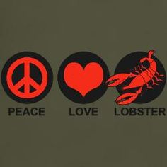 Peace Love Lobster:   Cafe Press lobster t-shirt