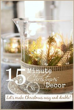 15 MINUTE CHRISTMAS DECOR-Let's make Christmas easy and doable-stonegableblog