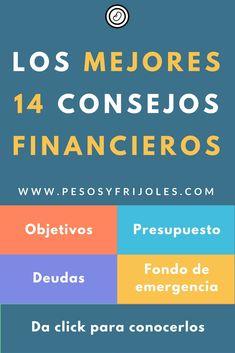 Si este año decidiste que debías de poner en orden tus finanzas, entonces tienes que leer esto. Los mejores 14 consejos financieros que debes de seguir para hacer este año TU año.