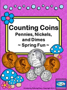 Counting Coins - Pennies, Nickels, and Dimes - Spring Fun - Color and Black Line ($)