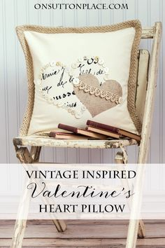 Vintage Inspired Valentine's Heart Pillow | An easy, DIY no sew project. Heart templates included!
