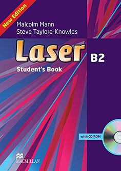 Laser B2. Student's book / Malcolm Mann, Steve Taylore-Knowles. Macmillan, 2013