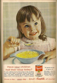 everyday at lunch we would have Campbell's Soup and a baloney sandwich - um, um, good Old Advertisements, Retro Advertising, Retro Ads, Vintage Ads, Vintage Posters, Vintage Food, Retro Recipes, Vintage Recipes, Magazine Ads