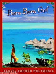 Bora Bora Girl Tahiti French Polynesia Tahitian Travel Advertisement Art Poster