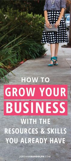 Grow Your Business With The Resources & Skills You Already Have | Staying Lean to Grow your Business