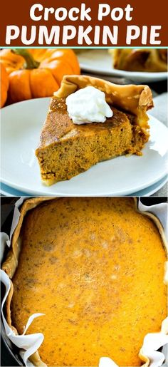 Crock Pot Pumpkin Pie is so easy to make. The filling sets up wonderfully and has plenty of pumpkin flavor along with cinnamon, cloves, ginger, and nutmeg. Pumpkin Recipes, Pie Recipes, Fall Recipes, Dessert Recipes, Dump Recipes, Crock Pot Desserts, Holiday Recipes, Recipies, Desert Recipes