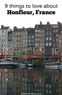 9 things to love about Honfleur France