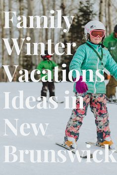 New Brunswick has got all kinds of winter family getaways, so it depends on what you're interested in! Skiing? skating? dog sledding? City life? We've got it all. Come check it out #familyvacationideas #newbrunswicktripideas #newbrunswickvacation Winter Family Vacations, Family Getaways, New Brunswick, Family Adventure, Outdoor Life, City Life, Skating, First Love, How To Plan