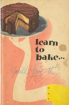 This is a vintage General Mills Cookbooklet from 1947: Learn To Bake: You'll Love It. It is to help you better use: Calumet Baking Powder, Swan's Down Cake Flour, and Baker's Chocolate. Baker's Chocolate had cool-er packaging back then!