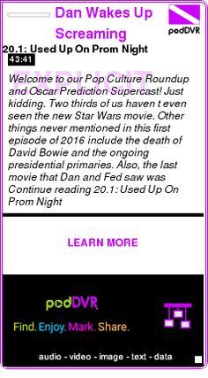 #UNCAT #PODCAST  Dan Wakes Up Screaming    20.1: Used Up On Prom Night    LISTEN...  http://podDVR.COM/?c=08bb0026-9823-7488-e3f2-ecd581e8f4a8