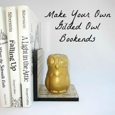 DIY Gilded Owl Bookend - from dollar store stuff