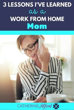 I've been self employed for over two years now. Here are the top three lessons I learned as a work from home mom.