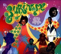 Surinam!: Boogie & Disco Funk from Surinamese Dancefloors '76 - '83 [CD]