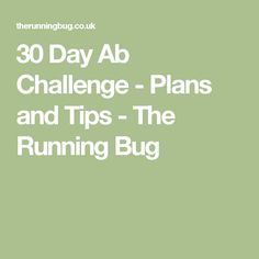 30 Day Ab Challenge - Plans and Tips - The Running Bug