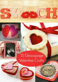 15 loveable decoupage crafts for Valentine's Day.
