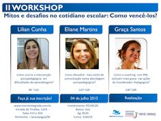 Orientando quem ORIENTA:                           Coaching Educacional & Profissional: Fique de olho na inscrição do II Workshop: Mitos e...