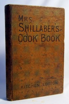 SOLD!  VERY RARE 1887 ANTIQUE COOKBOOK.  Victorian Era Cookery Recipes.  Only copy available on internet. Awesome for collectors!