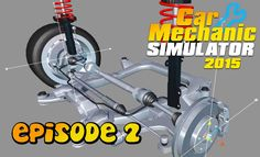 Let's Play Car Mechanic Simulator 2015 | Episode 2 | Replace Crankshaft ...