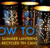 HOW TO: Recycle a Tin Can Into a Gorgeous Outdoor Lantern for Summer Parties