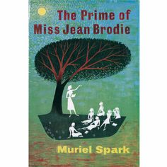 Book Jacket Poster Prime Of Miss Jean Brodie: Book jacket cover of The Prime of Miss Jean Brodie by Muriel Spark transformed into a poster.
