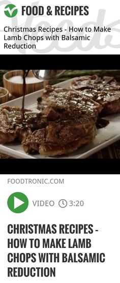 Christmas Recipes – How to Make Lamb Chops with Balsamic Reduction | http://veeds.com/i/_YaeuLl7zucLfbnm/jummy/