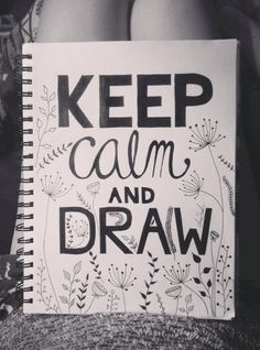 KEEP CALM AND DRAW. My drawing with black micron pens.