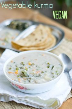 South Indian Tamilnadu Restaurant style white vegetable kurma called as vellai kuruma or parotta korma. Indian Beef Recipes, Veg Recipes, Curry Recipes, Vegetarian Recipes, Cooking Recipes, Recipies, Vegan Soups, Diabetic Recipes, Healthy Recipes
