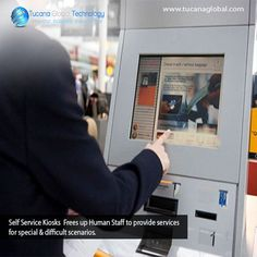 #SelfService #Kiosks Frees up Human #Staff to provide #services for special & difficult #scenarios. #TucanaGlobalTechnology #Manufacturer #HongKong
