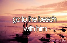 Go To The Beach W/ Him During Sunset
